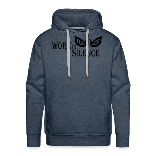 WORK IN SILENCE - Men's Premium Hoodie