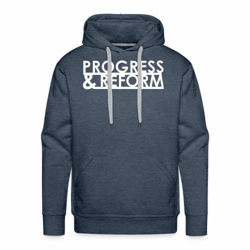 Progress and Reform - Men's Premium Hoodie