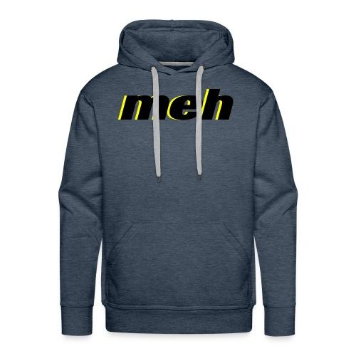 meh - Men's Premium Hoodie