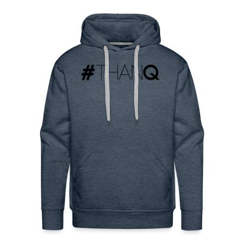 #ThankQ - Men's Premium Hoodie