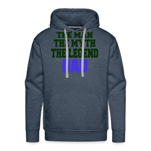 Father's Day the man the myth the legend - Men's Premium Hoodie