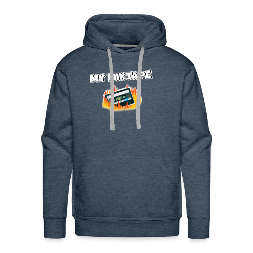 IS YOUR MIXTAPE FIRE? - Men's Premium Hoodie