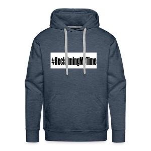 reclaimingmytyime - Men's Premium Hoodie