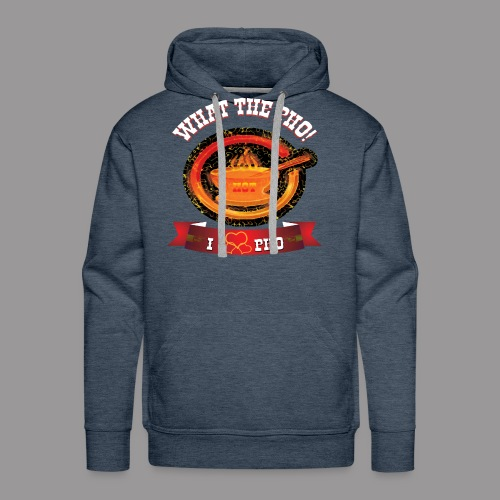 What The Pho - Men's Premium Hoodie