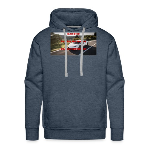 Dad Died Shirt - Men's Premium Hoodie