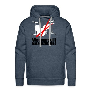 Weapons of mass Percussion - Men's Premium Hoodie