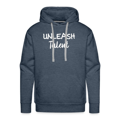 Unleash Talent T Shirt - Men's Premium Hoodie
