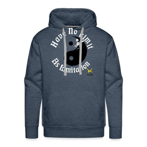 Have No Limit As Limitation - Men's Premium Hoodie