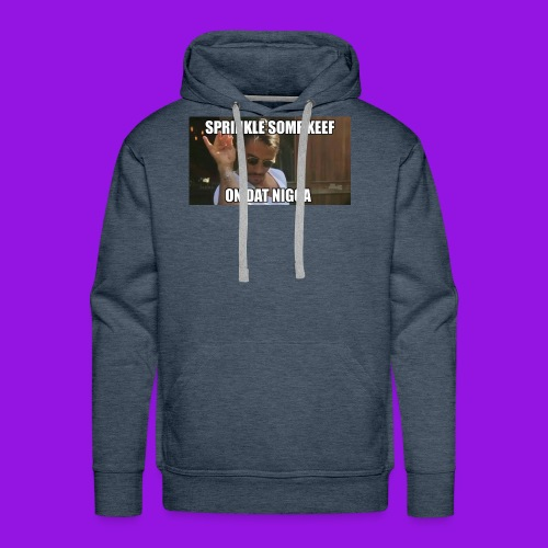 Sprinkle Some Keef! - Men's Premium Hoodie