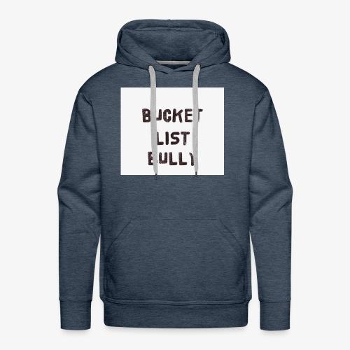 Bucket List Bully - Men's Premium Hoodie