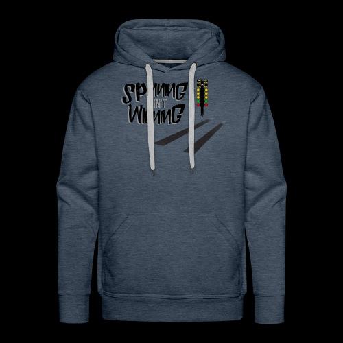 spinning ain't winning shirt - Men's Premium Hoodie