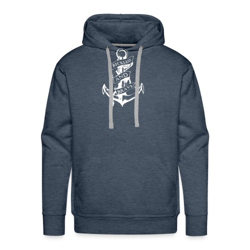 Sailor Anchor Reckless And Brave Funny Logo - Men's Premium Hoodie