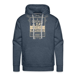 A cookie a day keeps the sadness away T Shirt - Men's Premium Hoodie