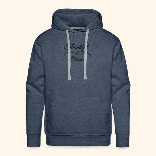 Thankful - Men's Premium Hoodie