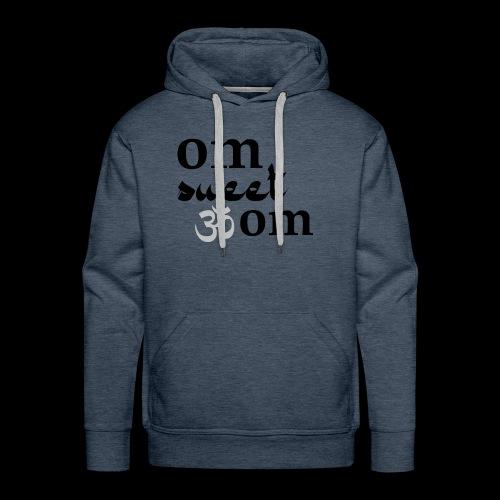 Om Sweet Om - Men's Premium Hoodie