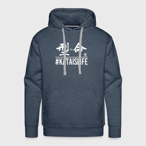 #kataislife - 型=命 - Fight Chops - Men's Premium Hoodie