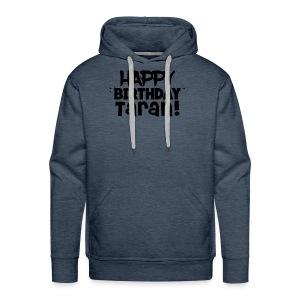 Happy Birthday Taran - Men's Premium Hoodie