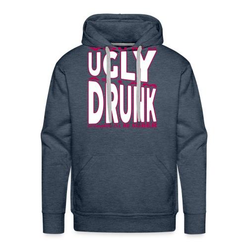 Ugly Drunk - Men's Premium Hoodie
