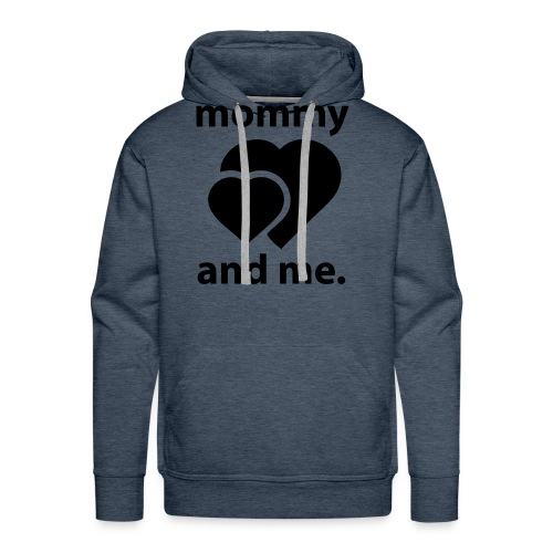 Mommy and Me - Men's Premium Hoodie