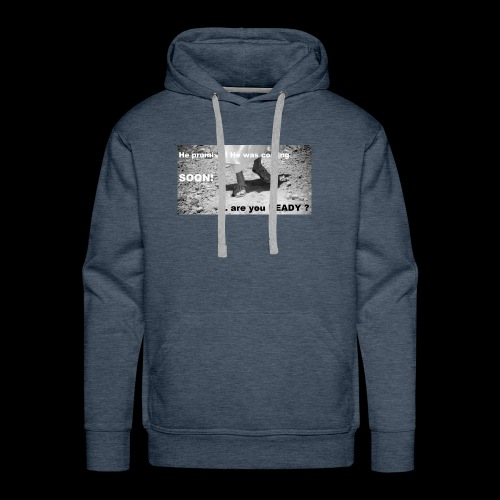 Are you ready? - Men's Premium Hoodie