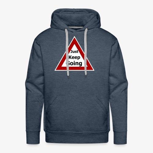 Just keep Going - Men's Premium Hoodie
