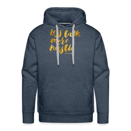 Less Talk More Hustle Tee - Men's Premium Hoodie