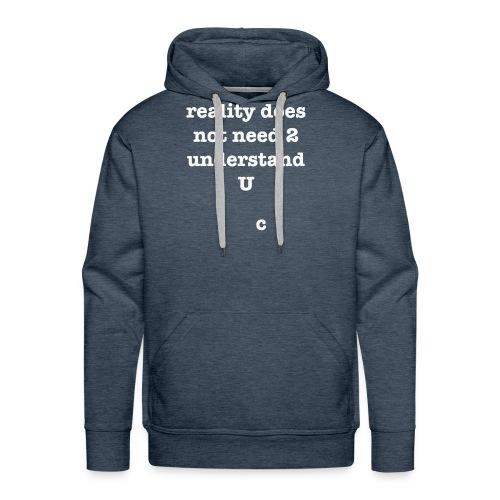 reality - Men's Premium Hoodie