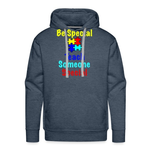 Autism - Be Special Teach....Teach Someone Special - Men's Premium Hoodie