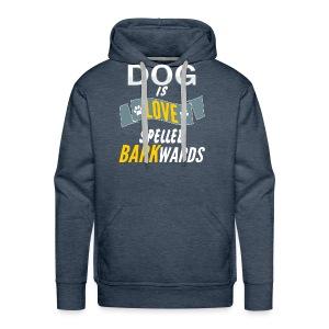 Dog Is Love Spelled Barkwards Shirt - Men's Premium Hoodie
