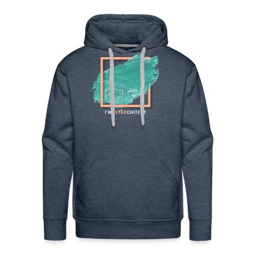 I m Starchitect T-shirt, for ambitious architects - Men's Premium Hoodie