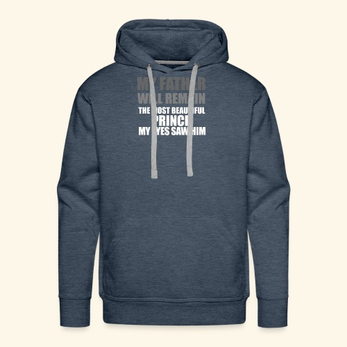 MAY FATHER @DAD-T-SHIRT - Men's Premium Hoodie