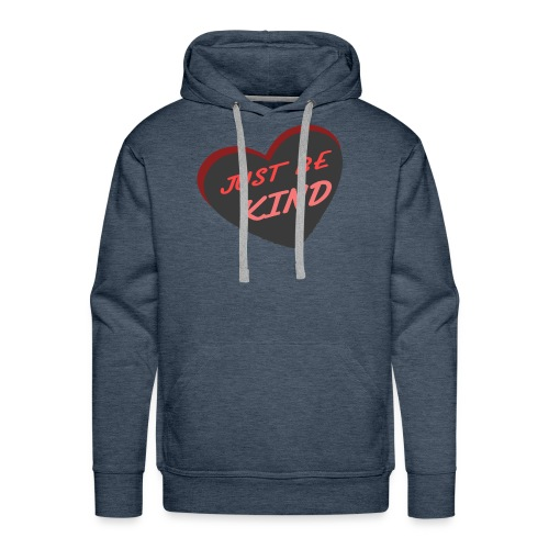 just be kind t shirt - Men's Premium Hoodie