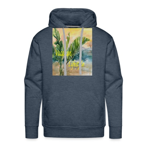 Vacation Lifestyle Gifts - Men's Premium Hoodie