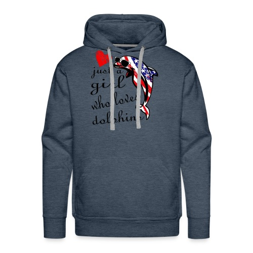 just a girl who loves dolphins - Men's Premium Hoodie