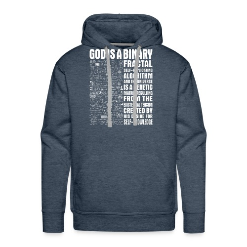 God is a binary, fractal, self-replicating - Men's Premium Hoodie