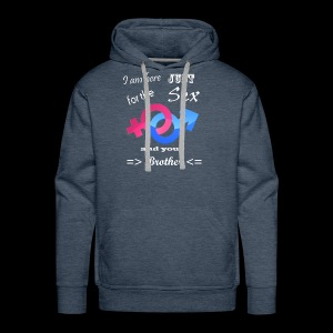I Am Here Just For The Sex And Your Brother - Men's Premium Hoodie