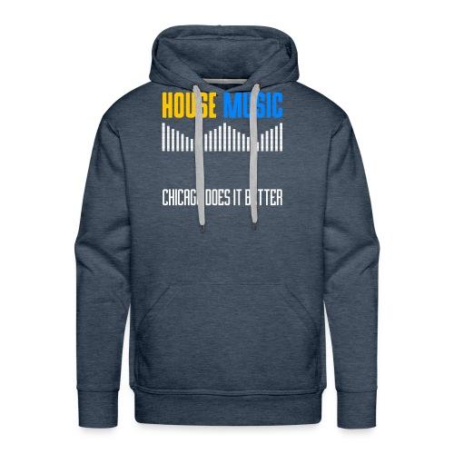 Chicago does it better design - Men's Premium Hoodie