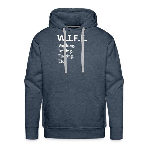 w.i.f.e. - Men's Premium Hoodie