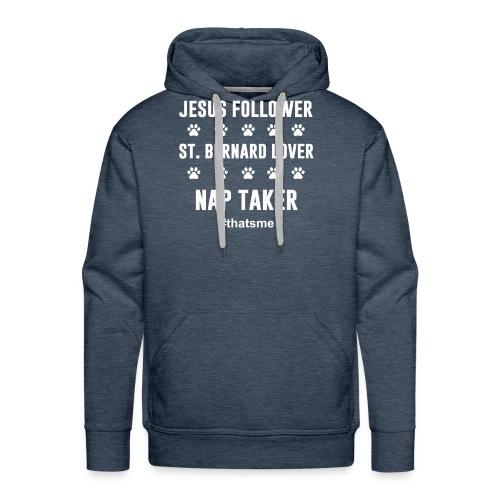 Jesus follower ST. bernard lover nap taker - Men's Premium Hoodie