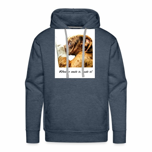 Whoever Smelt it, Dealt it - Men's Premium Hoodie
