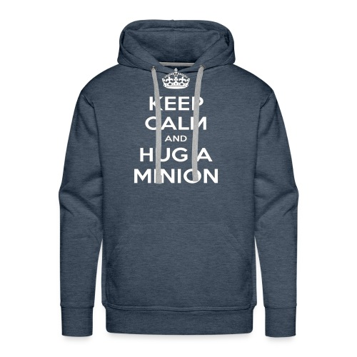 quot Keep Calm and Hug a Minion quot T Shirt - Men's Premium Hoodie