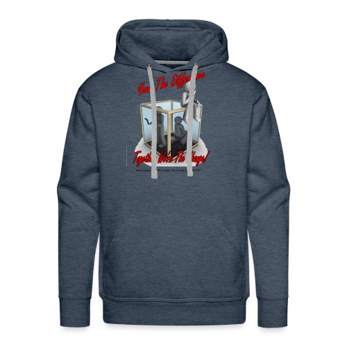 Your The Difference - Men's Premium Hoodie