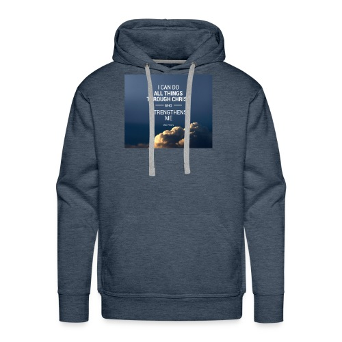 I can do all things through christ who strengthens - Men's Premium Hoodie