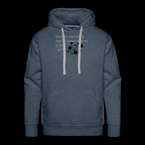 An Excerpt from a Piece of Poetry by ga. la. - Men's Premium Hoodie