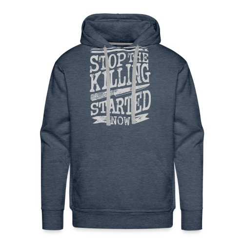 Stop the killing started now - Men's Premium Hoodie