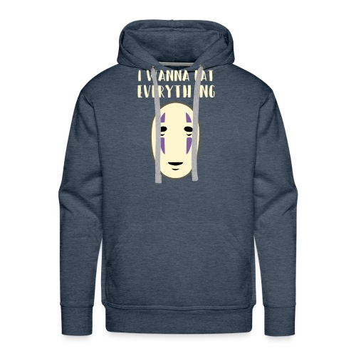 No-face i wanna eat everything - Men's Premium Hoodie
