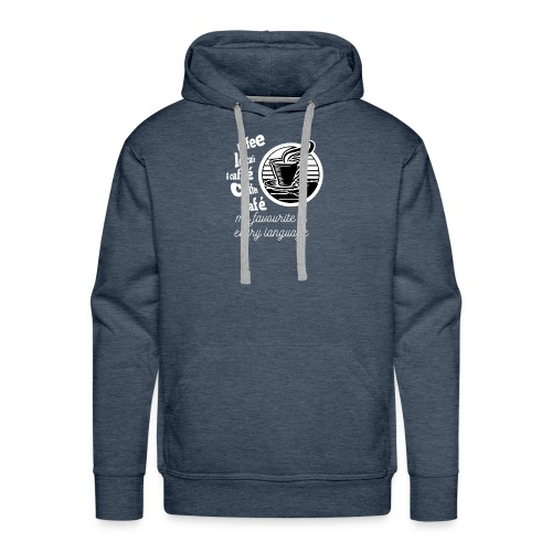 I love Coffee in every language - Men's Premium Hoodie