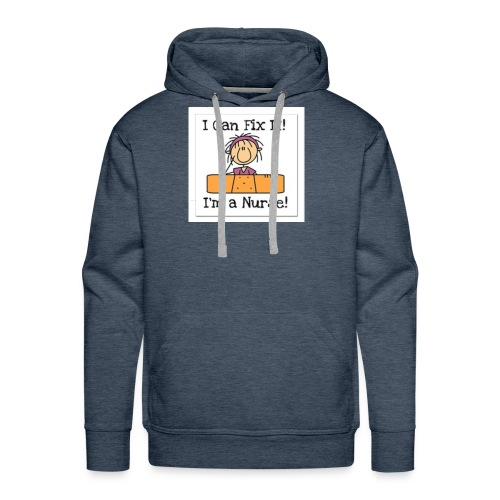 I can fix it nurse tee - Men's Premium Hoodie