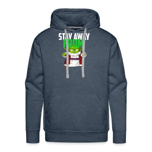 Stay Away From My D! - Men's Premium Hoodie