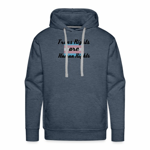 Trans Rights are Human Rights - Men's Premium Hoodie